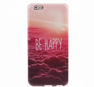 Be Happy Design Soft Case for iPhone 6/6S