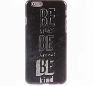 Be Kind Design Hard Case for iPhone 6 Plus