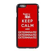 Keep Calm and Exterminate Design Aluminum Hard Case for iPhone 6