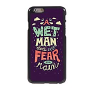 Doesn't Fear the Rain Pattern Aluminum Hard Case for iPhone 6