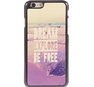Dream Explore Be Free Design Aluminium Hard Case for iPhone 6