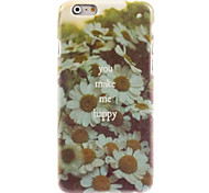 You make Me Happy Design Hard Case for iPhone 6