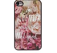 Do Whatever Makes You Feel Good Design Aluminum Case for iPhone 4/4S