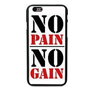 No Pain No Gain Design Hard Case for iPhone 6 Plus