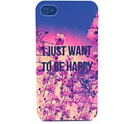 Just Happy Pattern PC Material Phone Case for iPhone 4/4S